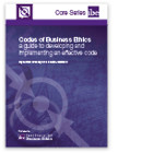 Codes of Business Ethics: a guide to developing and implementing an effective code